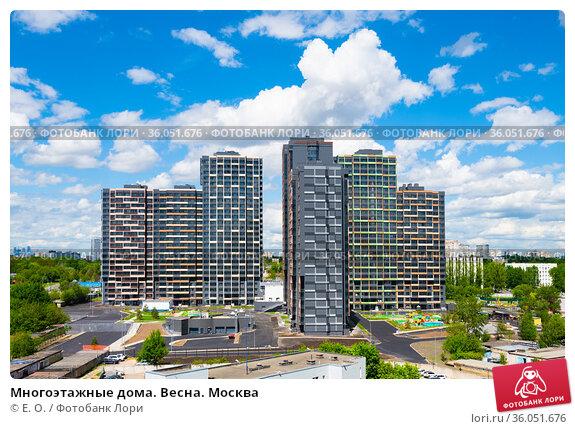 Многоэтажные дома. Весна. Москва. Редакционное фото, фотограф E. O. / Фотобанк Лори