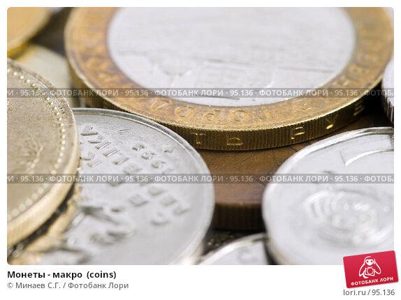 Монеты - макро  (coins), фото № 95136, снято 27 октября 2006 г. (c) Минаев С.Г. / Фотобанк Лори