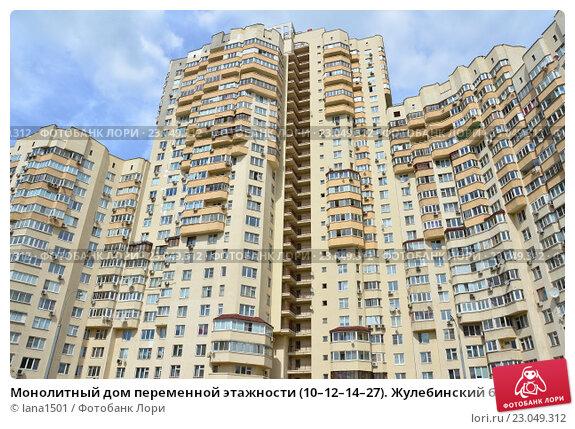 b37a3634c363 Монолитный дом переменной этажности (10–12–14–27). Жулебинский бульвар, 33,  корпус 1. Район Выхино-Жулебино. Москва. Купить фото № 23049312.