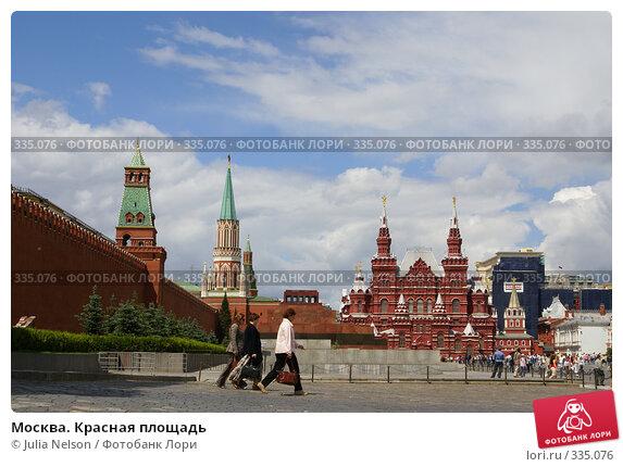 Москва. Красная площадь, фото № 335076, снято 25 июня 2008 г. (c) Julia Nelson / Фотобанк Лори