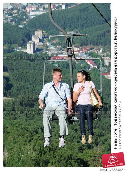 На высоте. Подвесная канатно - кресельная дорога.г. Белокуриха, эксклюзивное фото № 338868, снято 25 июня 2008 г. (c) Free Wind / Фотобанк Лори