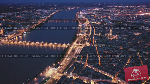 Night view from the drone on the Bordeaux. France. Стоковое видео, видеограф Яков Филимонов / Фотобанк Лори