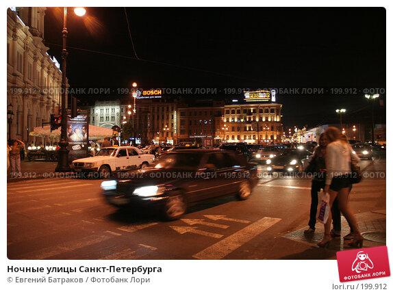 Ночные улицы Санкт-Петербурга, фото № 199912, снято 21 августа 2007 г. (c) Евгений Батраков / Фотобанк Лори