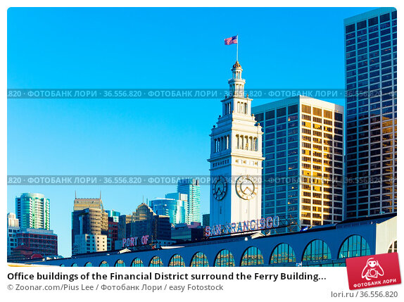 Office buildings of the Financial District surround the Ferry Building... Стоковое фото, фотограф Zoonar.com/Pius Lee / easy Fotostock / Фотобанк Лори