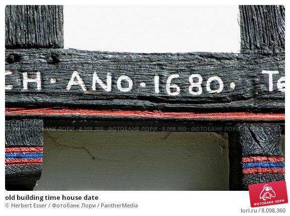 Купить «old building time house date», фото № 8098360, снято 23 марта 2019 г. (c) PantherMedia / Фотобанк Лори