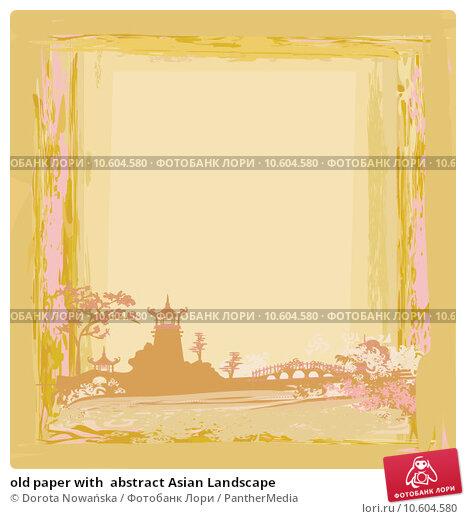 old paper with  abstract Asian Landscape  . Стоковая иллюстрация, иллюстратор Dorota Nowańska / PantherMedia / Фотобанк Лори