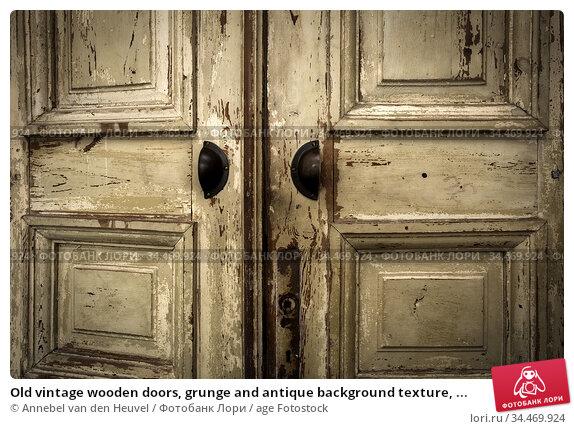 Old vintage wooden doors, grunge and antique background texture, ... Стоковое фото, фотограф Annebel van den Heuvel / age Fotostock / Фотобанк Лори