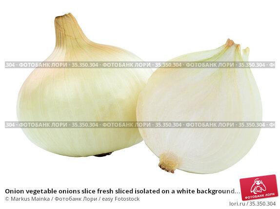 Onion vegetable onions slice fresh sliced isolated on a white background... Стоковое фото, фотограф Markus Mainka / easy Fotostock / Фотобанк Лори