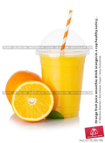 Orange fruit juice smoothie drink oranges in a cup healthy eating... Стоковое фото, фотограф Markus Mainka / easy Fotostock / Фотобанк Лори