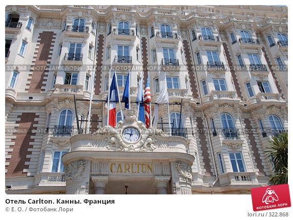 Отель Carlton. Канны. Франция, фото № 322868, снято 13 июня 2008 г. (c) Екатерина Овсянникова / Фотобанк Лори