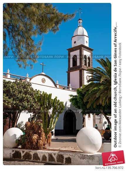 Outdoor image of an old church, Iglesia de San Gines of Arrecife,... Стоковое фото, фотограф Zoonar.com/Alexander Ludwig / easy Fotostock / Фотобанк Лори