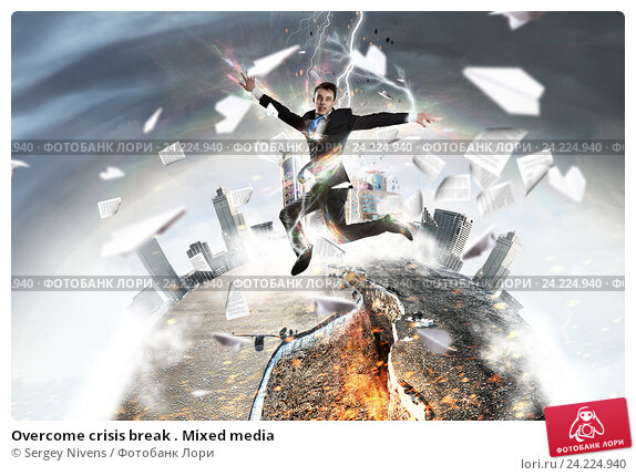 Купить «Overcome crisis break . Mixed media», фото № 24224940, снято 16 сентября 2012 г. (c) Sergey Nivens / Фотобанк Лори