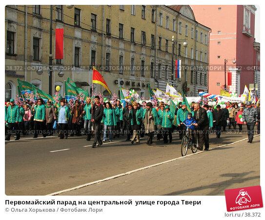Первомайский парад на центральной  улице города Твери, эксклюзивное фото № 38372, снято 1 мая 2007 г. (c) Ольга Хорькова / Фотобанк Лори