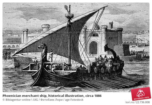 Phoenician merchant ship, historical illustration, circa 1886. Стоковое фото, фотограф Bildagentur-online \ UIG / age Fotostock / Фотобанк Лори
