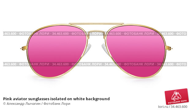 Pink aviator sunglasses isolated on white background. Стоковое фото, фотограф Александр Лычагин / Фотобанк Лори
