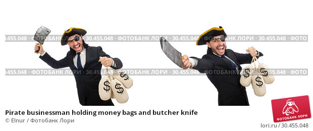 Pirate businessman holding money bags and butcher knife. Стоковое фото, фотограф Elnur / Фотобанк Лори