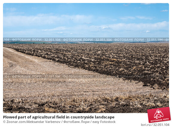 Plowed part of agricultural field in countryside landscape. Стоковое фото, фотограф Zoonar.com/Aleksandar Varbenov / easy Fotostock / Фотобанк Лори