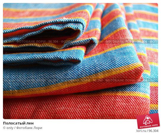 Полосатый лен, фото № 96304, снято 4 июля 2007 г. (c) only / Фотобанк Лори