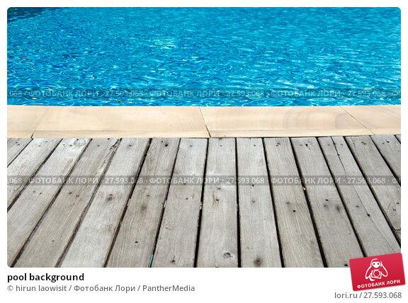 Купить «pool background», фото № 27593068, снято 23 июля 2019 г. (c) PantherMedia / Фотобанк Лори