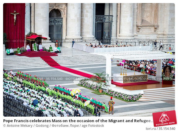 Pope Francis celebrates Mass on the occasion of the Migrant and Refugee... Стоковое фото, фотограф Antoine Mekary / Godong / age Fotostock / Фотобанк Лори