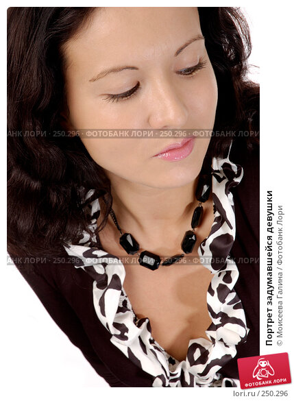 Портрет задумавшейся девушки, фото № 250296, снято 15 декабря 2007 г. (c) Моисеева Галина / Фотобанк Лори