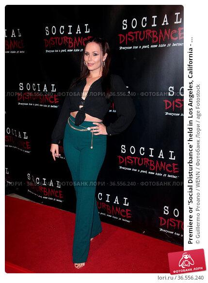 Premiere or 'Social Disturbance' held in Los Angeles, California - ... Редакционное фото, фотограф Guillermo Proano / WENN / age Fotostock / Фотобанк Лори