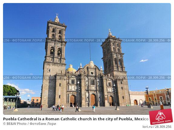 Купить «Puebla Cathedral is a Roman Catholic church in the city of Puebla, Mexico», фото № 28309256, снято 24 апреля 2018 г. (c) BE&W Photo / Фотобанк Лори