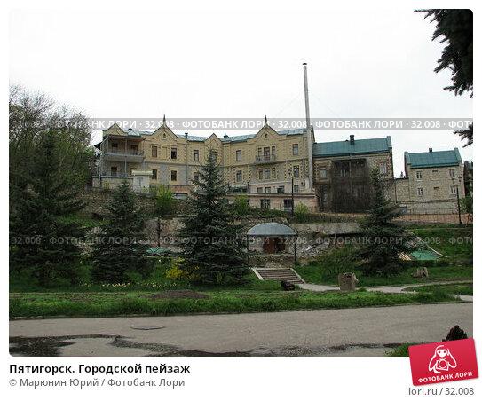 Пятигорск. Городской пейзаж, фото № 32008, снято 20 апреля 2006 г. (c) Марюнин Юрий / Фотобанк Лори