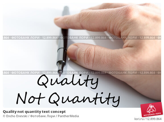 quantity over quality essay