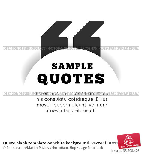Quote blank template on white background. Vector illustration. Стоковое фото, фотограф Zoonar.com/Maxim Pavlov / age Fotostock / Фотобанк Лори