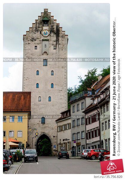 Ravensburg, BW / Germany - 21 June 2020: view of the historic Obertor... Стоковое фото, фотограф Zoonar.com/Nando Lardi / age Fotostock / Фотобанк Лори