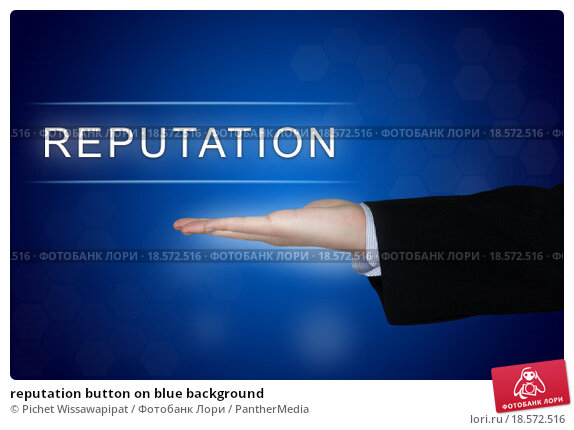 Купить «reputation button on blue background», фото № 18572516, снято 8 ноября 2018 г. (c) PantherMedia / Фотобанк Лори