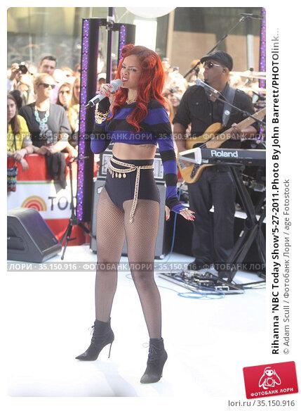 Rihanna 'NBC Today Show'5-27-2011.Photo By John Barrett/PHOTOlink... Редакционное фото, фотограф Adam Scull / age Fotostock / Фотобанк Лори
