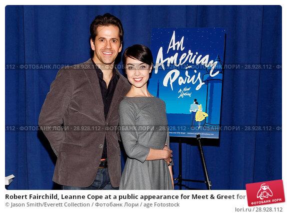 Купить «Robert Fairchild, Leanne Cope at a public appearance for Meet & Greet for AN AMERICAN IN PARIS on Broadway, New 42nd Street Studios, New York, NY February...», фото № 28928112, снято 19 августа 2018 г. (c) age Fotostock / Фотобанк Лори