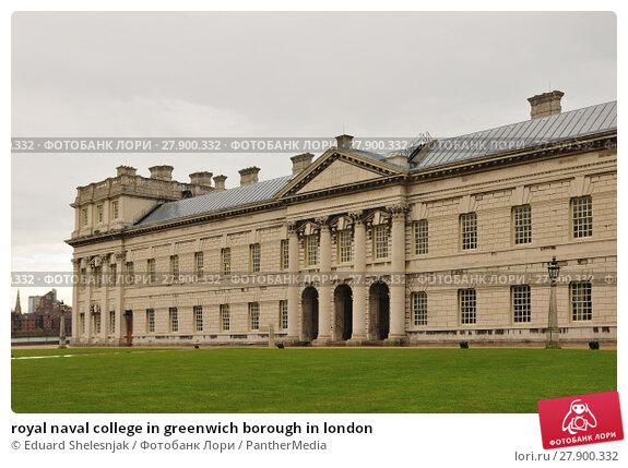 Купить «royal naval college in greenwich borough in london», фото № 27900332, снято 21 ноября 2018 г. (c) PantherMedia / Фотобанк Лори