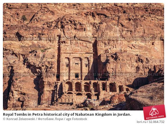 Royal Tombs in Petra historical city of Nabatean Kingdom in Jordan. Стоковое фото, фотограф Konrad Zelazowski / age Fotostock / Фотобанк Лори