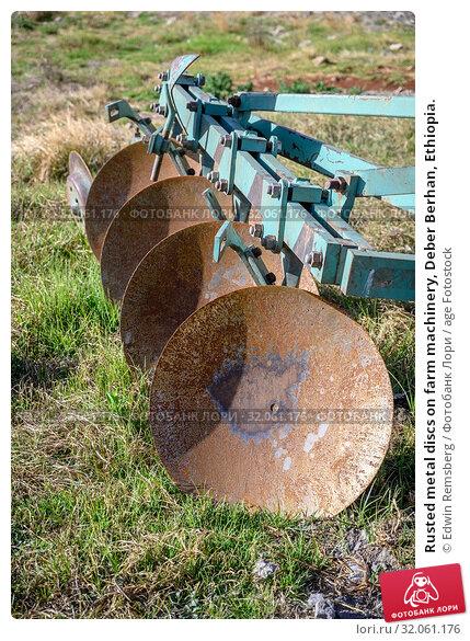 Rusted metal discs on farm machinery, Deber Berhan, Ethiopia. Стоковое фото, фотограф Edwin Remsberg / age Fotostock / Фотобанк Лори