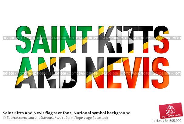 Saint Kitts And Nevis flag text font. National symbol background. Стоковое фото, фотограф Zoonar.com/Laurent Davoust / age Fotostock / Фотобанк Лори