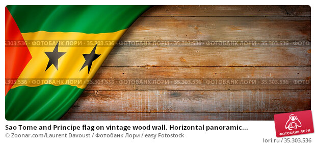 Sao Tome and Principe flag on vintage wood wall. Horizontal panoramic... Стоковое фото, фотограф Zoonar.com/Laurent Davoust / easy Fotostock / Фотобанк Лори