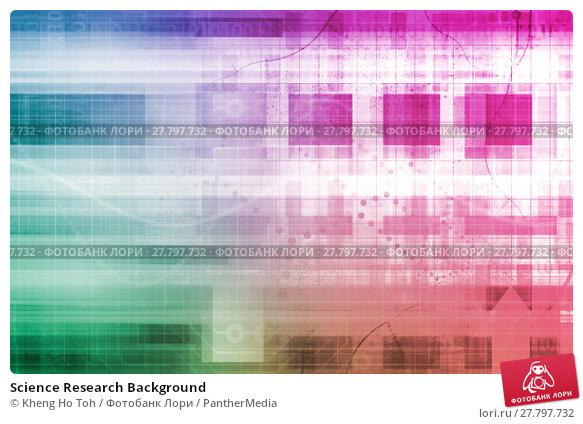 Купить «Science Research Background», фото № 27797732, снято 18 октября 2018 г. (c) PantherMedia / Фотобанк Лори