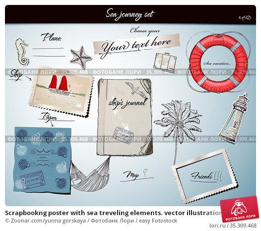Scrapbookng poster with sea treveling elements. vector illustration... Стоковое фото, фотограф Zoonar.com/yunna gorskaya / easy Fotostock / Фотобанк Лори
