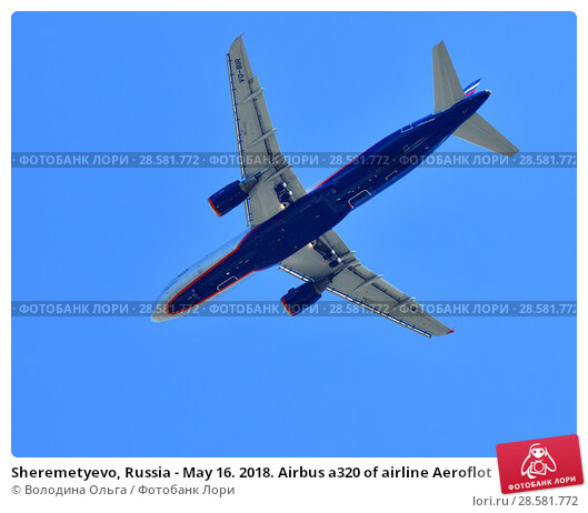 Купить «Sheremetyevo, Russia - May 16. 2018. Airbus a320 of airline Aeroflot», фото № 28581772, снято 9 мая 2018 г. (c) Володина Ольга / Фотобанк Лори