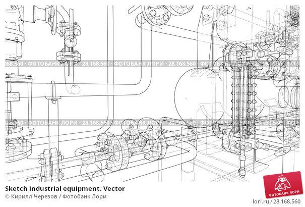 Купить «Sketch industrial equipment. Vector», иллюстрация № 28168560 (c) Кирилл Черезов / Фотобанк Лори