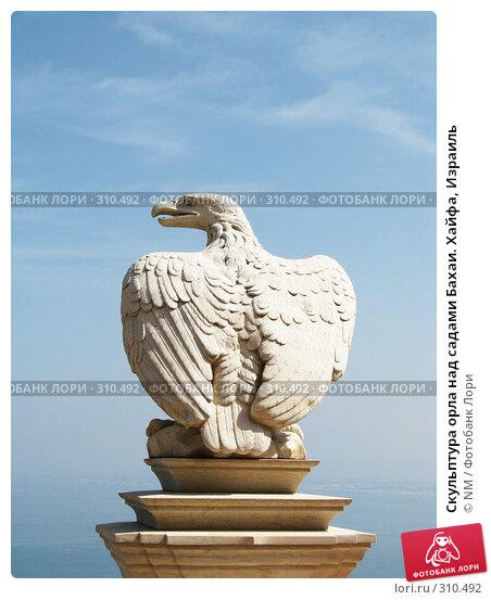 Скульптура орла над садами Бахаи. Хайфа, Израиль, фото № 310492, снято 5 апреля 2008 г. (c) NM / Фотобанк Лори