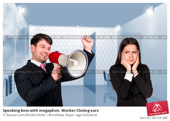Купить «Speaking boss with megaphon. Worker Closing ears», фото № 34115340, снято 11 июля 2020 г. (c) age Fotostock / Фотобанк Лори