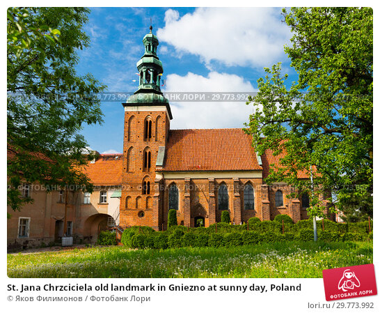Купить «St. Jana Chrzciciela old landmark in Gniezno at sunny day, Poland», фото № 29773992, снято 11 мая 2018 г. (c) Яков Филимонов / Фотобанк Лори