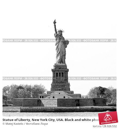 Купить «Statue of Liberty, New York City, USA. Black and white photo.», фото № 28926532, снято 21 августа 2018 г. (c) Matej Kastelic / Фотобанк Лори