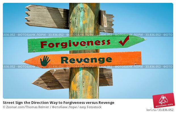 Купить «Street Sign the Direction Way to Forgiveness versus Revenge», фото № 33836052, снято 30 мая 2020 г. (c) easy Fotostock / Фотобанк Лори