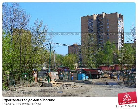 Строительство домов в Москве, эксклюзивное фото № 268068, снято 29 апреля 2008 г. (c) lana1501 / Фотобанк Лори