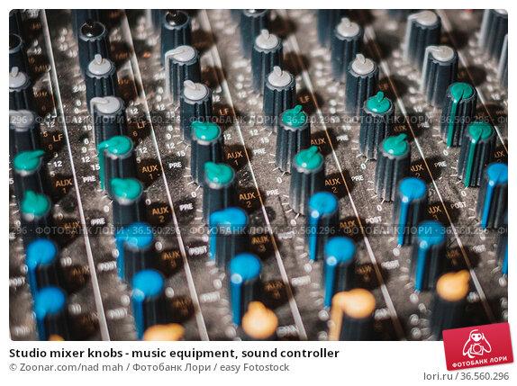 Studio mixer knobs - music equipment, sound controller. Стоковое фото, фотограф Zoonar.com/nad mah / easy Fotostock / Фотобанк Лори